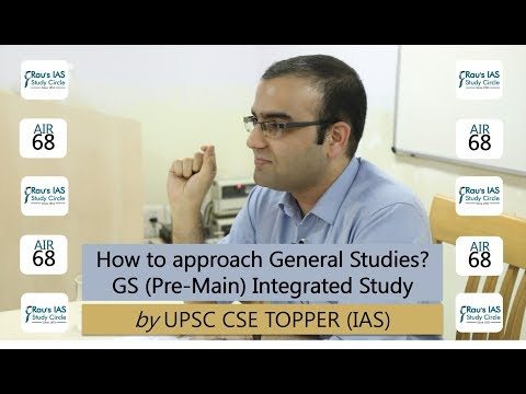 How to approach General Studies' syllabus of Pre & Main Exam by UPSC 2017 Topper
