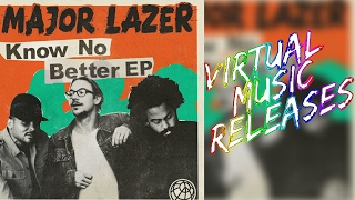 Baixar Major Lazer - Know No Better EP