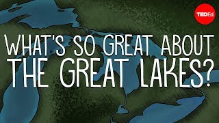 What's so great about the Great Lakes? - Cheri Dobbs and Jennifer Gabrys