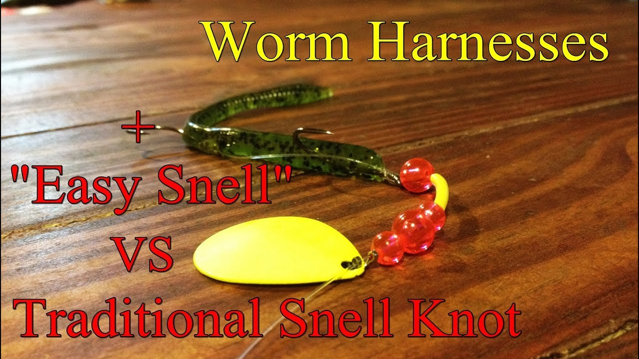 : Tie a Worm Harness/ Which Snell Knot is Best for You - YouTube