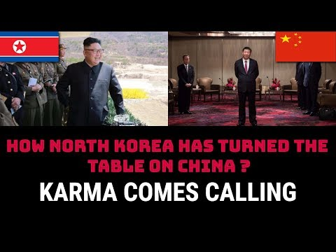 HOW NORTH KOREA HAS TURNED THE  TABLE ON CHINA  ?
