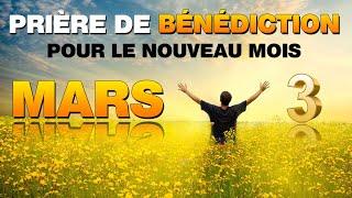 Prière de Bénédiction pour le mois de MARS