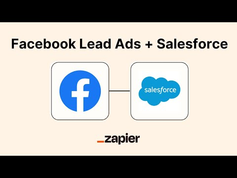 Integration How To: Connect Facebook Leads Ads to Salesforce - Automatically Create Leads