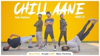 Rakz Radiant - Vibes 22 | Chill Aane | Malayalam Rap | 🎹 Prod. by Arcado | 🎥 Alpha Third Eye