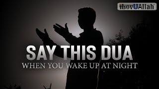 Say This Dua When You Wake Up At Night