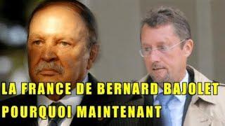 LA FRANCE DE BERNARD BAJOLET POURQUOI MAINTENANT