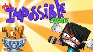 The Impossible Quiz - THIS MAKES NO SENSE!