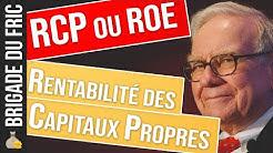 Rentabilité des Capitaux Propres : RCP (ROE)