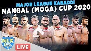 LIVE - Nangal (Moga) Major League Kabaddi Cup 2020