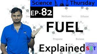 Science Thursday Ep82{FUEL Explained}
