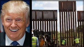 BREAKING: FIRST PIECE OF TRUMP'S BORDER WALL IS UP... BUT HERE'S THE BEST PART