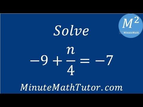 Solve -9+n/4=-7