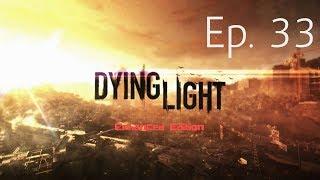 Dying Light EE Gameplay PC Walkthrough - HIGHER EDUCATION - Blind Let