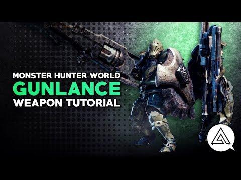 Monster Hunter World | Gunlance Tutorial