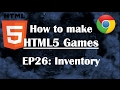 26- Making HTML5 Game: Items & Inventory