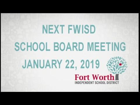 FWISD Special Board Meeting 1-8-2019