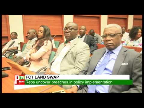 FCT ON LAND SWAP: Reps uncover breaches in policy implementation