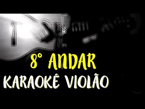 Oitavo andar - Clarice Falcão - Karaokê com Violão
