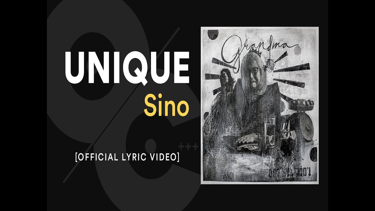 Unique Sino Official Lyric Video Youtube