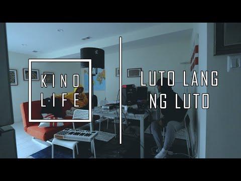 KINO LIFE - LUTO LANG NG LUTO