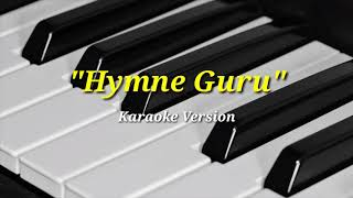 Gambar cover Hymne Guru - Karaoke Version