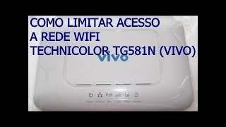 COMO LIMITAR BANDA NO MODEM TECHNICOLOR TG581N (VIVO)