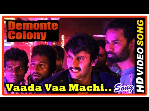 Demonte Colony Tamil Movie | Vaada Vaa Machi Song | Anirudh Ravichander | Arulnithi