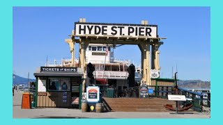 SAN FRANCISCO: Exploring historic Hyde Street Pier (USA)