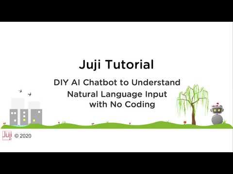 Juji Tutorial: DIY AI Chatbot to Understand User Natural Language Input with No Coding