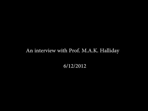 An interview with Prof. M. A. K. Halliday