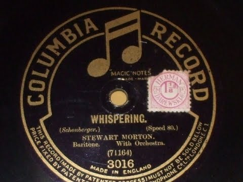Whispering1920s Song  Sung  Stewart Morton Col 3016