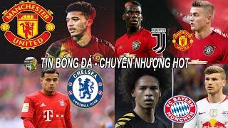 💥Tin bóng đá 5/4  MU đổi Pogba lấy De Ligt, Chelsea đàm phán Coutinho, Sancho ra đk gia nhập MU