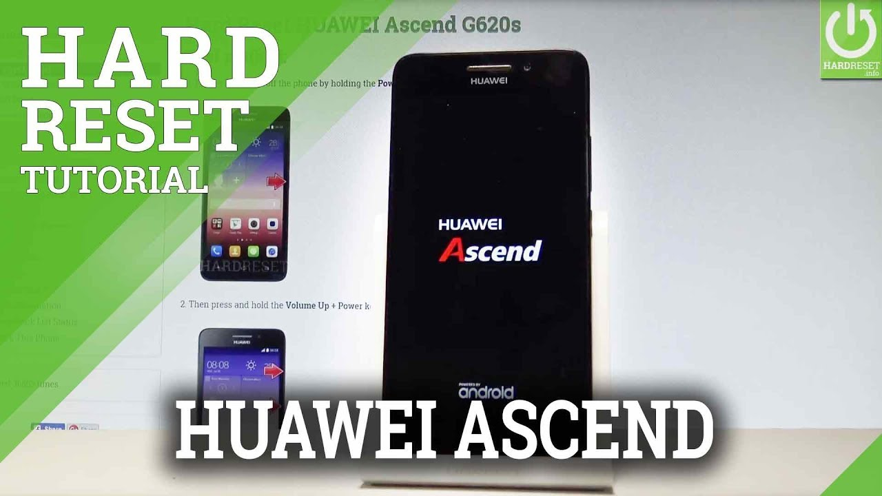 huawei ascend g620s reset - XiaomiLive