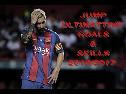 Lionel Messi - Jump Tomsize & Simeon - Ultimative Skills and Goals 2016/2017