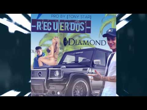 Recuerdos  -   Diamond La Evolucion Ft Jeii Ex  - Pro By [ Star Music ] ®