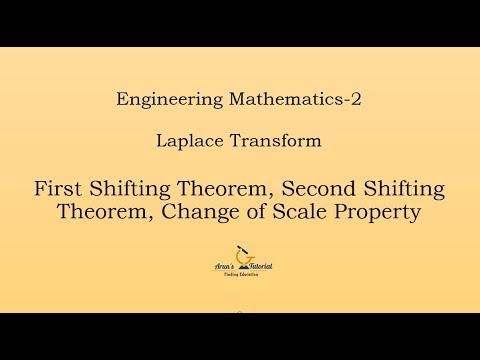 Engineering Mathematics-2   Laplace Transform   1st&2nd Shifting Theorem, Change of scale property