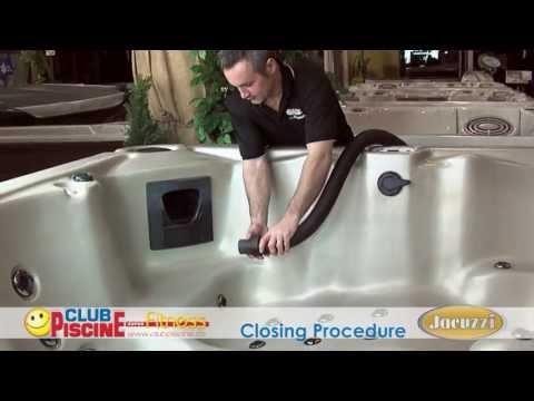 Closing procedure - Jacuzzi Spas