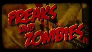Ihre Motive - Freaks und Zombies
