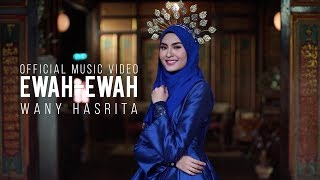 Wany Hasrita - Ewah Ewah ( Official Music Video)