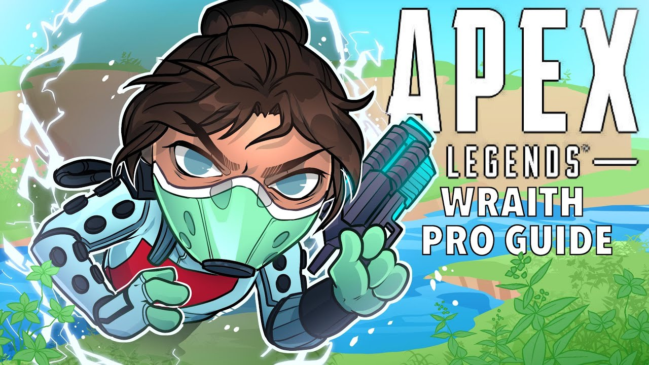 Download Wraith Guide - Pro Tips To Improve | Apex Legends