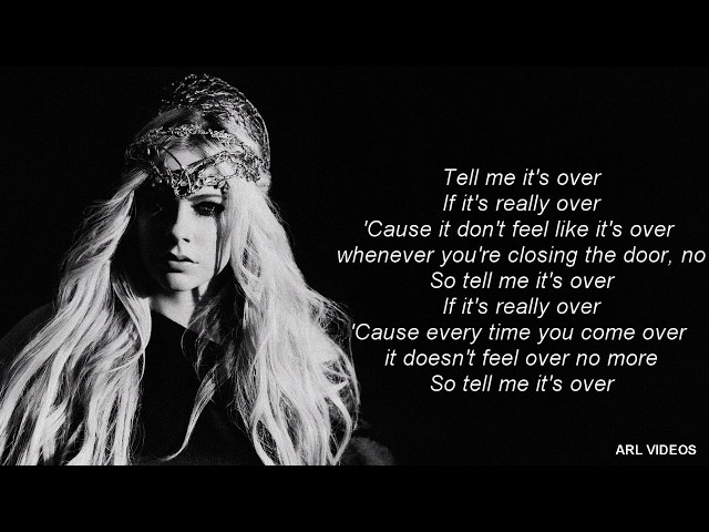 Avril Lavigne- Tell Me It's Over (lyrics) (new single 2018)
