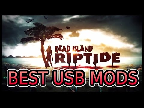 How To Install Dead Island Riptide Mods