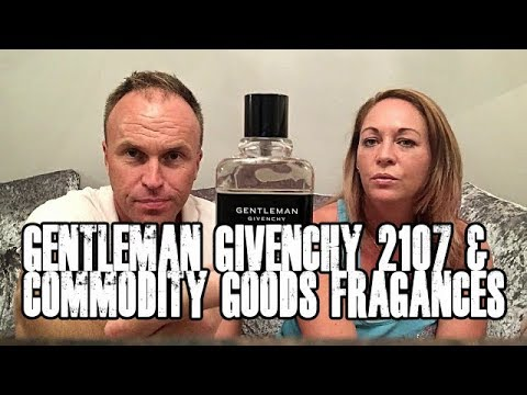 Gentleman Givenchy 2017 & Commodity Goods Fragrances plus much more!!!!