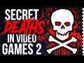 Super Secret Deaths in Video Games 2!