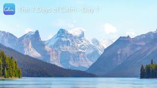 The 7 Days of Calm | Day 1