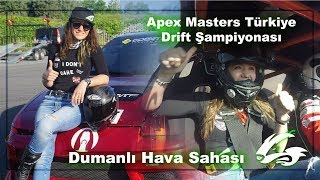 Apex Masters Türkiye Drift Şampiyonası    Doğukan Manço    Dumanlı Hava Sahası    Drifte Başlıyorum