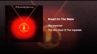 Bread On The Water