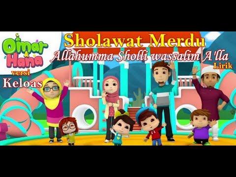 allahumma-sholli-wassalim-a'lla-versi-omar-dan-hana-|-sholawat-keloas-cover-omar-&-hana-lirik