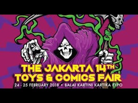 The Jakarta 14th Toys & Comics Fair .Tips & Price review Bahasa Indonesia