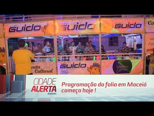 Programação da folia em Maceió começa hoje no bairro do Jaraguá